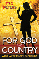 For God and Country – A Leona Foxx Suspense Thriller