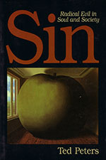 Sin: Radical Evil in Soul and Society